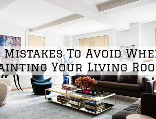 7 Mistakes To Avoid When Painting Your Living Room in Austin, TX