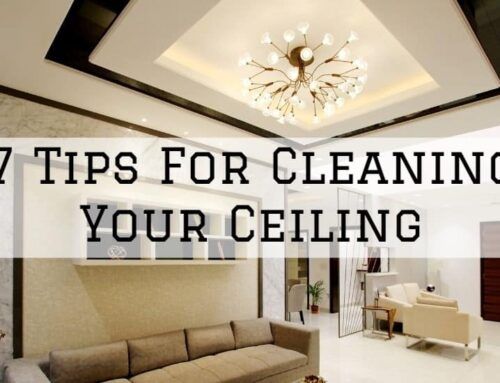 7 Tips For Cleaning Your Ceiling in Austin, TX